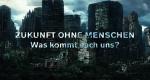 Zukunft ohne Menschen – Bild: A&E Television Networks