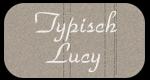 Typisch Lucy