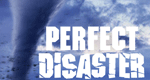 Perfect Disaster – Bild: Discovery Communications, LLC.