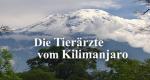 Die Tierärzte vom Kilimanjaro – Bild: NDR/Screenshot