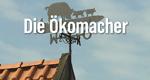 Die Ökomacher – Bild: NDR/Screenshot