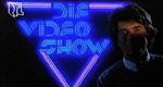 Die Video Show