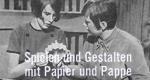 Spielen und Gestalten mit Papier und Pappe