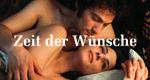 Zeit der Wünsche – Bild: ARD