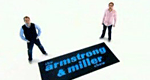 The Armstrong and Miller Show – Bild: BBC