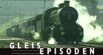 GleisEpisoden – Bild: 3sat