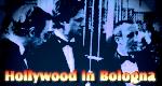 Hollywood in Bologna