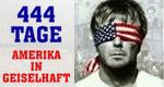 444 Tage – Amerika in Geiselhaft
