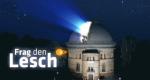 Frag' den Lesch – Bild: ZDF