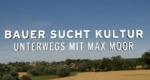 Bauer sucht Kultur – Bild: rbb/Kobalt Produktion