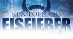 Ken Folletts Eisfieber – Bild: Lübbe