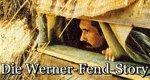 Die Werner-Fend-Story