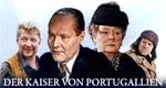 Der Kaiser von Portugallien