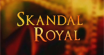 Skandal Royal – Bild: The Biography Channel