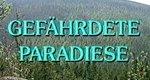 Gefährdete Paradiese
