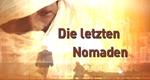 Die letzten Nomaden – Bild: National Geographic Channel