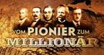 Vom Pionier zum Millionär – Bild: arte