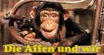 Die Affen und wir