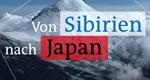 Von Sibirien nach Japan – Bild: NDR