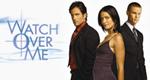 Watch Over Me – Bild: myNetwork TV