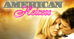 American Heiress – Bild: myNetwork TV