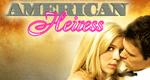 American Heiress – Bild: myNetwork TV