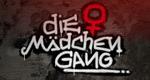 Die Mädchen-Gang – Bild: RTL II