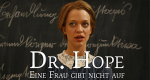 Dr. Hope - Eine Frau gibt nicht auf – Bild: ZDF/Erika Hauri