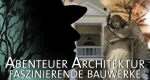 Abenteuer Architektur – Faszinierende Bauwerke – Bild: BBC