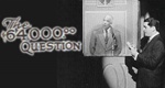 The $64,000 Question