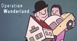 Operation Wunderland – Bild: WDR