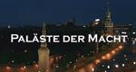 Paläste der Macht – Bild: ZDF