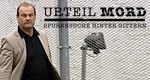 Urteil Mord – Spurensuche hinter Gittern – Bild: Sat.1