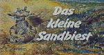 Das kleine Sandbiest