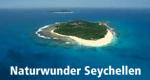 Naturwunder Seychellen – Bild: 3sat