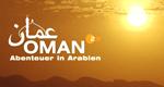 Oman – Abenteuer in Arabien – Bild: ZDF