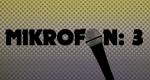 Mikrofon: 3