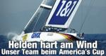 Helden hart am Wind – Unser Team beim America's Cup – Bild: DMAX