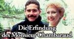 Die Erfindung des Monsieur Chambarcaud