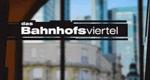 Das Bahnhofsviertel – Bild: ZDF
