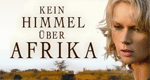 Kein Himmel über Afrika – Bild: Warner Home Video