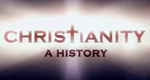 Christianity: A History – Bild: Channel 4