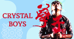 Crystal Boys