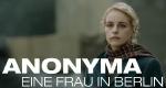Eine Frau in Berlin - Anonyma – Bild: Constantin Film