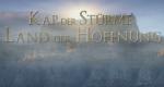 Kap der Stürme - Land der Hoffnung – Bild: arte/WDR/SWR/Gruppe 5 Filmproduktion GmbH