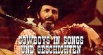 Cowboys in Songs und Geschichten