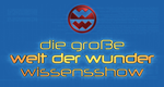 Die große Welt der Wunder Wissensshow – Bild: RTL II