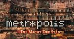 Metropolis – Die Macht der Städte – Bild: ZDF