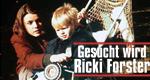Gesucht wird Ricki Forster – Bild: ZDF
