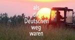 Als die Deutschen weg waren – Bild: WDR